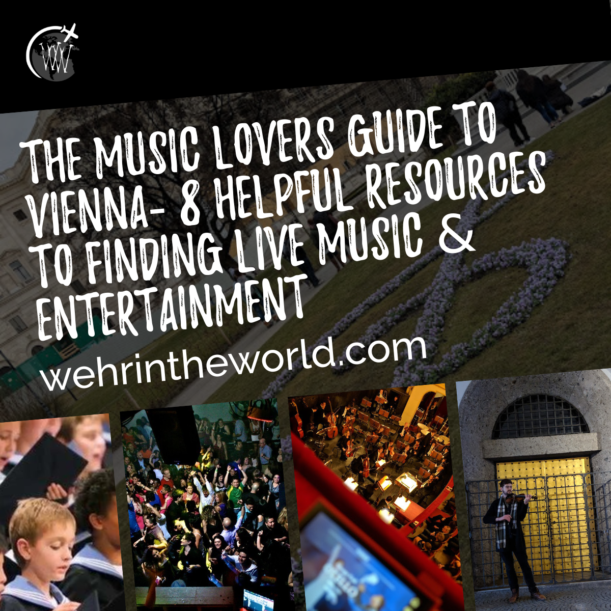 The Music Lovers Guide to Vienna - 8 Helpful Resources to Finding Live Music & Entertainment